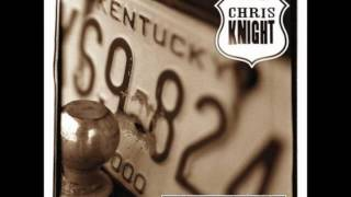 Chris Knight - Love and a .45