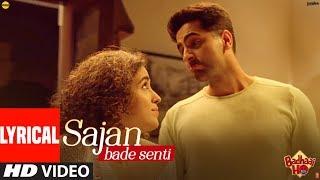 Lyrical: SAJAN BADE SENTI   Badhaai Ho   Ayushmann K   Sanya M  Dev N  Harjot K  Kaushik-Akash-Guddu