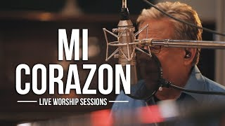 Don Moen - Mi Corazon | Live Worship Sessions