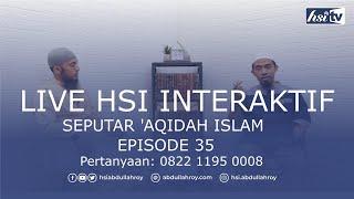 HSI Interaktif Seputar 'Aqidah Islam ~ Episode 35