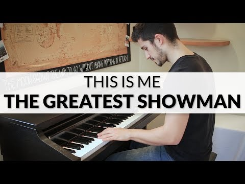 The Greatest Showman - This Is Me (Keala Settle)   Piano Cover