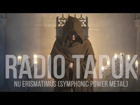 RADIO TAPOK - Nu Erismatimus (Symphonic Power Metal)