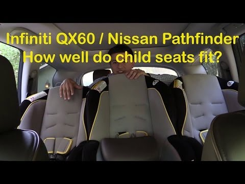 2014/2015 Infiniti QX60 and Nissan Pathfinder Child Seat Review