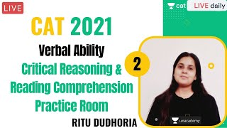 Critical Reasoning & Reading Comprehension Practice Room Part-2 l Unacademy CAT l CAT 2021