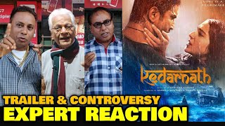 Kedarnath Movie TRAILER & CONTROVERSY | EXPERT