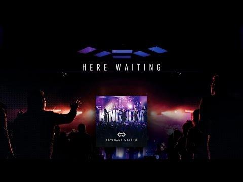 Here Waiting - Youtube Lyric Video