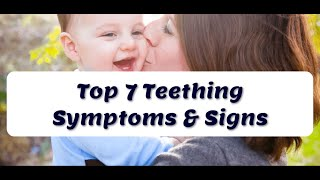 Top 7 Teething Symptoms & Signs in Babies