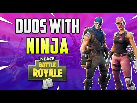 NEACE DUOS WITH NINJA in Fortnite: Battle Royale!