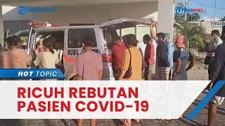 Ricuh Rebutan Pasien Covid 19 di RS di Kupang, Keluarga Tak Terima Korban Kecelakaan Disebut Corona