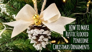 DIY Rustic Flocked Pinecone Christmas Ornaments