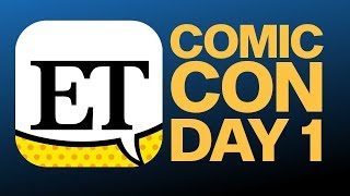 Comic-Con 2018 Day 1:  LIVE With Entertainment Tonight