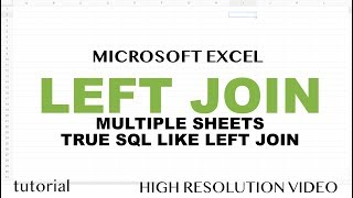 Excel - Left Join Tables from Multiple Sheets Like in SQL - Power Query Tutorial