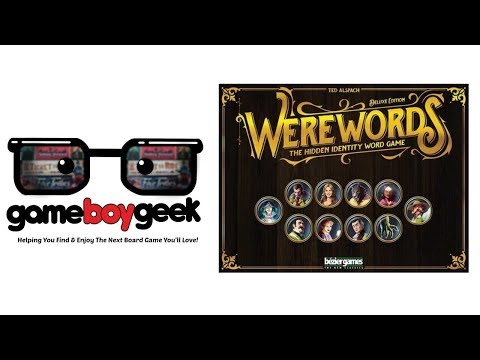 Werewords: Deluxe Edition Preview with the Game Boy Geek