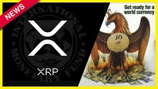 Is the IMF is Preparing the Level Playing Field for XRP ? Ripple XRP News