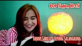 POP Sunda Fanny Sabila - Tepung Salangkung