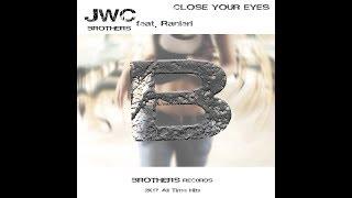 Close your eyes - JWC f.Ranieri