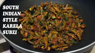 South Indian Style Karela Subzi -  Must try dish for Gujaratis - Unique Taste & Flavor
