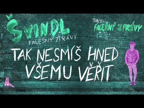 Švindl - Švindl - Falešný zprávy (Lyric video)