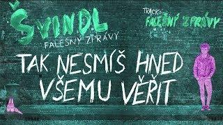 Švindl - Falešný zprávy (Lyric video)