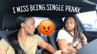 I MISS BEING SINGLE PRANK ON WIFE!!