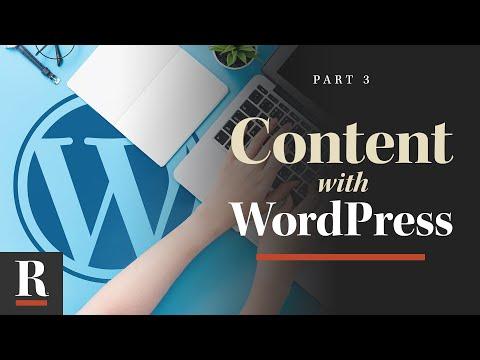 Content Creation [WordPress Basics: Part 3]