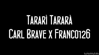 Tararì Tararà   Carl Brave X Franco 126 • Testo