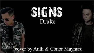 Lyrics: Drake - Signs (Anth x Conor Maynard cover)