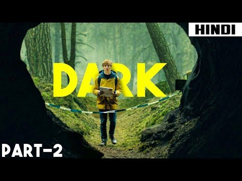 Dark (2017) Ending Explained - Episode 4,5,6   Haunting Tube in Hindi