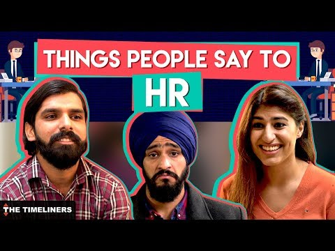 Things People Say To HR   The Timeliners