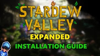 How to install the Stardew Valley Expanded Mod