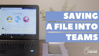 How to Save a file into Microsoft Teams