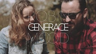 Video ROBIN MOOD - GENERACE (Official Video)
