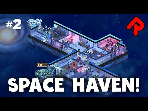 SPACE HAVEN Gameplay | RimWorld Meets Dwarf Fortress meets Space