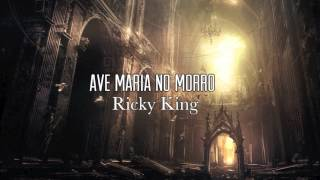 Ave Maria No Morro - Ricky King [Instrumental Cover by phpdev67]