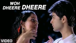"Woh Dheere Dheere Video Song ""Tere Bina"" by Abhijeet Feat"