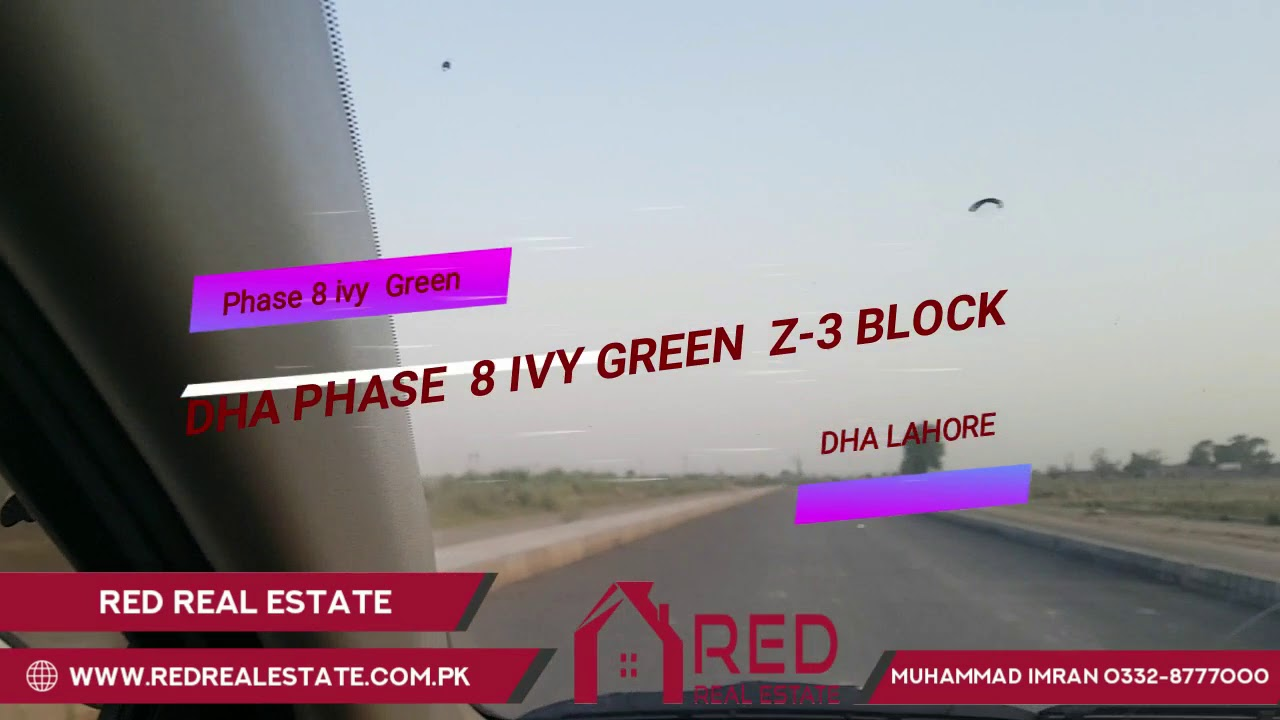 DHA Phase 8 Ivy Green Block Z-3 Latest Visit May 3 2019