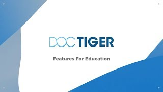 Doctiger Education Industry Leading Features