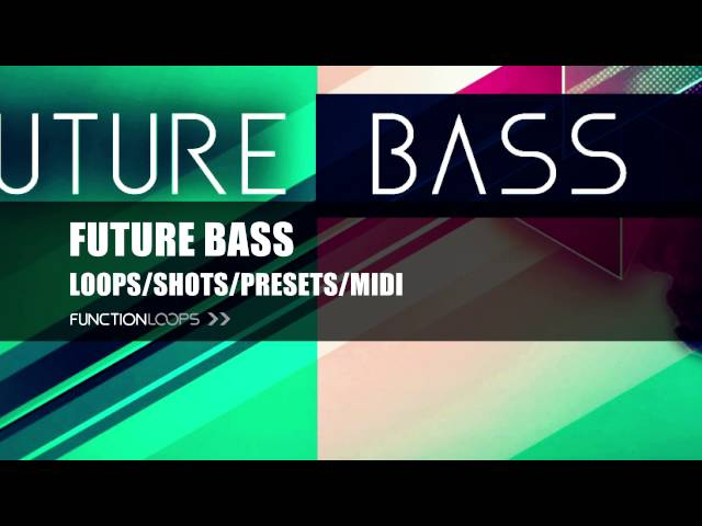 FUTURE BASS - Sample Pack | Samples, Loops, MIDI, Presets | Royalty-Free