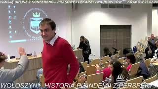 "Konferencja Lekarska p.t. "" Etyka lekarska w dobie pseudo pandemii"". Kraków 27.02.2021r."