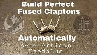 Anyone Can Build A Perfect Fused Clapton | Avid Artisan | Daedalus