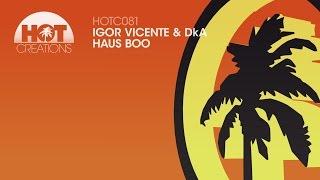 Igor Vicente & DkA - Haus Boo