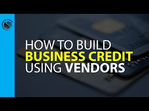 How to Build Business Credit Using Vendors