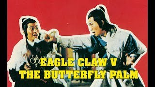 Wu Tang Collection - Eagle Claw vs Butterfly Palm