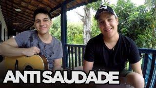 Anti Saudade   Matheus E Kauan (Cover Tulio E Gabriel)