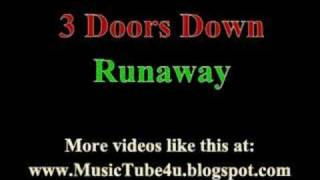 3 Doors Down - Runaway (lyrics & music)