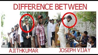 DIFFERENCE BETWEEN AJITH KUMAR VS JOSEPH VIJAY IN REAL LIFE