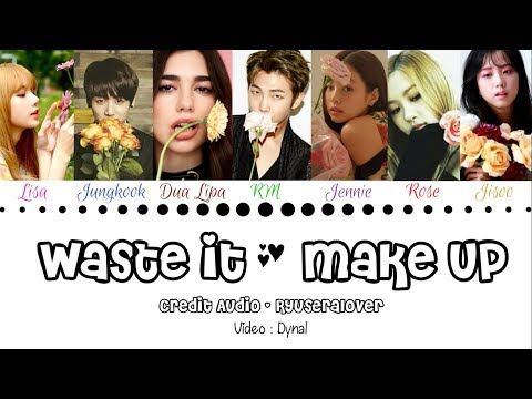 Steve Aoki Ft. BTS & Dua Lipa Ft. BLACKPINK - Waste It & Make Up (Color Coded Lyrics/Han/Rom/Eng)