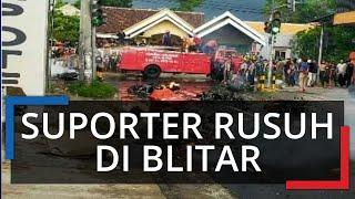 Antar Suporter Bola Rusuh di Kota Blitar, 4 Motor Dibakar dan 1 Orang Luka