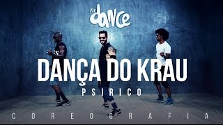 Dança Do Krau   Psirico   Coreografia |  FitDance TV
