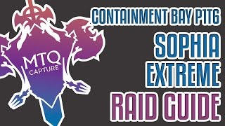 Containment Bay P1T6 (Sophia) Extreme Guide